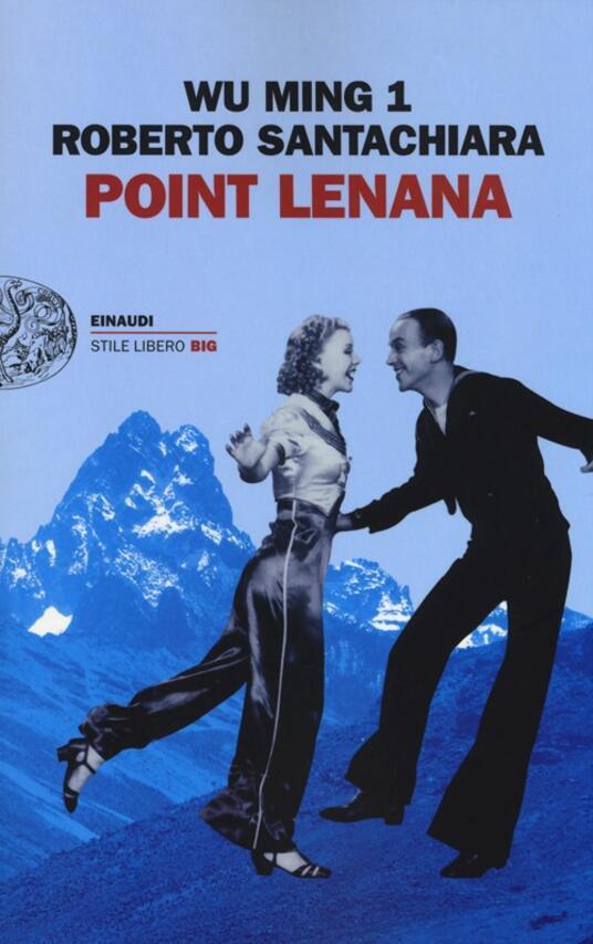 Point Lenana - Wu Ming 1,Roberto Santachiara - copertina
