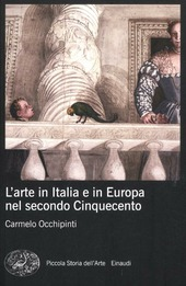 L' arte in Italia e in Europa nel secondo Cinquecento