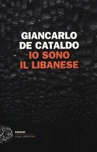 Libro Io sono il Libanese Giancarlo De Cataldo