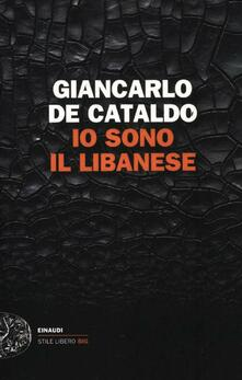 Io sono il Libanese - Giancarlo De Cataldo - copertina
