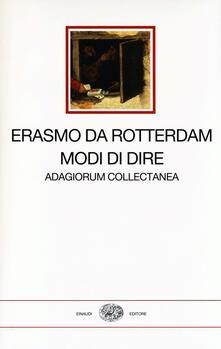 Osteriacasadimare.it Modi di dire. Adagiorum collectanea. Testo latino a fronte Image