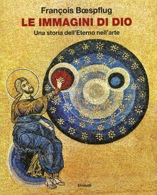 Antondemarirreguera.es Le immagini di Dio. Una storia dell'eterno nell'arte Image