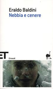 Libro Nebbia e cenere Eraldo Baldini