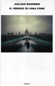 Foto Cover di Il senso di una fine, Libro di Julian Barnes, edito da Einaudi