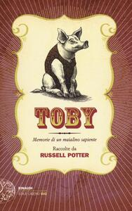 Toby. Memorie di un maialino sapiente