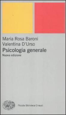 Psicologia generale - M. Rosa Baroni,Valentina D'Urso - copertina
