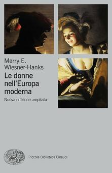 Warholgenova.it Le donne nell'Europa moderna 1500-1750 Image