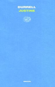 Foto Cover di Justine, Libro di Lawrence Durrell, edito da Einaudi