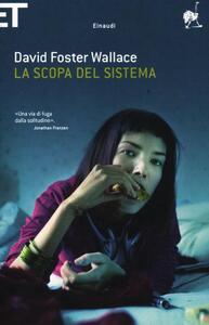 La scopa del sistema - David Foster Wallace - copertina