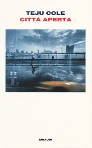 Libro Città aperta Teju Cole