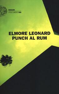 Libro Punch al rum Elmore Leonard