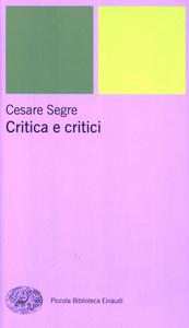 Libro Critica e critici Cesare Segre