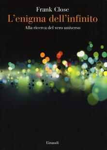 Winniearcher.com L' enigma dell'infinito. Alla ricerca del vero universo Image