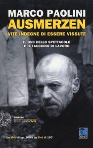 Foto Cover di Ausmerzen. Vite indegne di essere vissute. Con DVD, Libro di Marco Paolini, edito da Einaudi