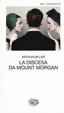La discesa da Mount Morgan - Arthur Miller - copertina