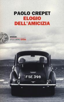 Elogio dell'amicizia - Paolo Crepet - copertina