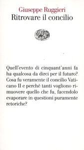 Libro Ritrovare il concilio Giuseppe Ruggieri