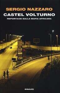 Castel Volturno. Reportage sulla mafia africana - Sergio Nazzaro - copertina