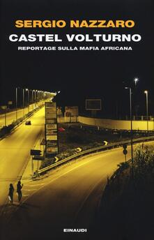Castel Volturno. Reportage sulla mafia africana.pdf