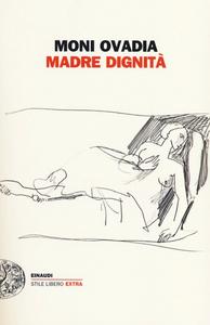 Libro Madre dignità Moni Ovadia