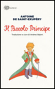 Foto Cover di Il Piccolo Principe, Libro di Antoine de Saint-Exupéry, edito da Einaudi