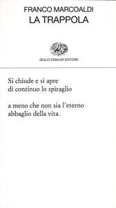 Libro La trappola Franco Marcoaldi