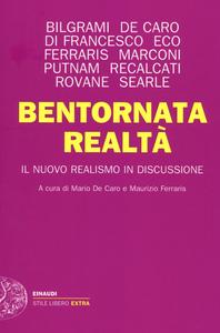 Libro Bentornata realtà. Il nuovo realismo in discussione