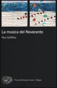 Libro La musica del Novecento Paul Griffiths