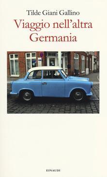 Adiaphora.it Viaggio nell'altra Germania Image