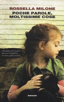 Poche parole, moltissime cose - Rossella Milone - copertina