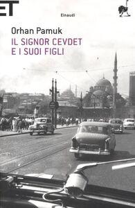 Libro Il signor Cevdet e i suoi figli Orhan Pamuk