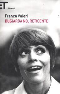 Libro Bugiarda no, reticente Franca Valeri
