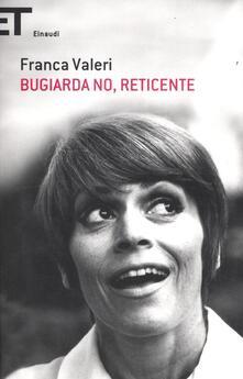 Bugiarda no, reticente - Franca Valeri - copertina