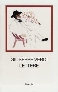 Foto Cover di Lettere, Libro di Giuseppe Verdi, edito da Einaudi