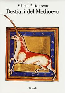 Libro Bestiari del Medioevo Michel Pastoureau