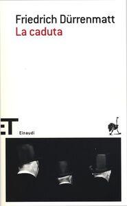 Libro La caduta Friedrich Dürrenmatt