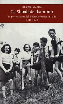La Shoah dei bambini. La persecuzione dellinfanzia ebraica in Italia (1938-1945).pdf