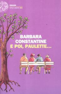 E poi, Paulette... - Barbara Constantine - copertina
