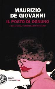 Libro Il posto di ognuno. L'estate del commissario Ricciardi Maurizio De Giovanni