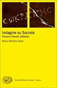 Indagine su Socrate. Persona, filosofo, cittadino.pdf