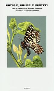 Pietre, piume e insetti. L'arte di raccontare la natura