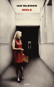 Foto Cover di Miele, Libro di Ian McEwan, edito da Einaudi