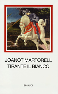 Libro Tirante il Bianco Joanot Martorell