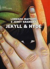 Libro Jekyll & Hyde Lorenzo Mattotti Jerry Kramsky