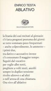 Foto Cover di Ablativo, Libro di Enrico Testa, edito da Einaudi