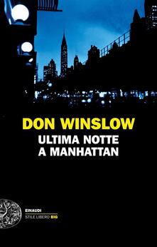 Ultima notte a Manhattan - Don Winslow - copertina
