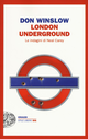 London underground. Le ...