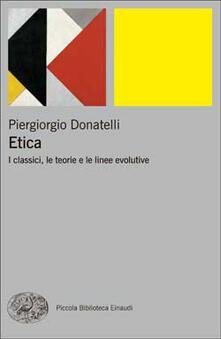 Etica. I classici, le teorie e le linee evolutive - Piergiorgio Donatelli - copertina