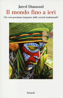 Antondemarirreguera.es Il mondo fino a ieri. Che cosa possiamo imparare dalle società tradizionali? Image