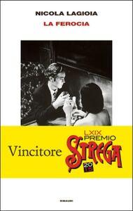 Foto Cover di La ferocia, Libro di Nicola Lagioia, edito da Einaudi